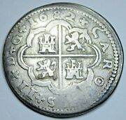 1682 Spanish Silver 2 Reales Genuine Antique 1600and039s Colonial Two Bit Pirate Coin