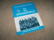 A Collectors Guide To The And03903 Springfield Bruce N Canfield Guc Paperback