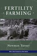 Fertility Farming Paperback By Turner Newman Like New Used Free Shipping ...