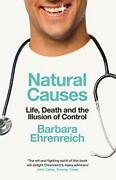 Natural Causes Life Death And The Illusion Of Control