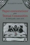 And039paper-contestationsand039 And Textual Communities In England 1640-1675