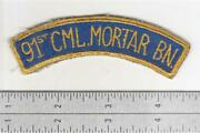 Ww 2 Us Army 91st Chemical Mortar Battalion Patch Inv S438