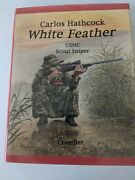 Carlos Hathcock White Feather - Usmc Scout Sniper - Chandler
