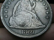 1869 Seated Liberty Silver Dollar- Vf/xf Details