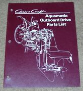 Chris Craft Boat Aquamatic Outboard Drive Parts List Manual Dated August 1972