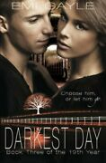 Darkest Day Volume 3 The 19th Year By Gayle, Emi Book The Fast Free Shipping