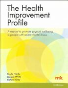 Health Improvement Profile A Manual To Promote Physical Wellbeing In People ...