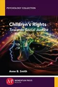 Childrenand039s Rights Towards Social Justice Paperback By Smith Anne B. Like...