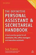 Definitive Personal Assistant And Secretarial Handbook A Best Practice Guide ...