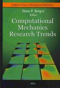Computational Mechanics Research Trends, Hardcover By Berger, Hans P. Edt, ...