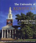 University Of Kentucky A Pictorial History Hardcover By Cone Carl B. Lik...