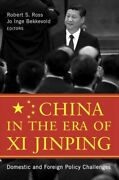 China In The Era Of Xi Jinping Domestic And Foreign Policy Challenges, Hard...