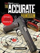 Accurate Handgun Paperback By Campbell Robert Brand New Free Shipping In ...