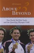 Above And Beyond Tim Mack, The Pole Vault, And ... By Livingston, Bill Hardback