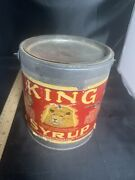 Antique Advertising Tin - King Brand Syrup 5 Pound W/ Paper Label - Baltimore Md