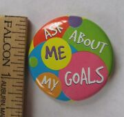 Girl Scout Ask Me About My Goals Button Cookie Sale Pin Pinback Advertisement