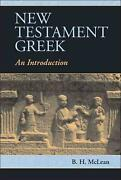New Testament Greek An Introduction By B.h. Mclean English Hardcover Book Fre
