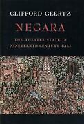 Negara The Theatre State In Nineteenth-century Bali The Theatre State In 19th