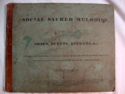 The Social Sacred Melodist By Oliver Shaw 1835 Songs Duets Anthems
