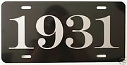 1931 Year License Plate Fits Chevy Ford Chrysler Buick Rolls Royce Packard Dodge