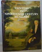 1988 Painting In Nineteenth Century Hungary Julia Szabo More Than 300 Illus D1