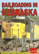 Railroading In Nebraska Dvd New Up Bn Chicago And North Western Union Pacific