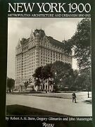New York 1900 Metropolitan Architecture And Urbanism 1890-1915 By Robert Stern