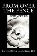 From Over The Fence By Captain Michael I. Cole Cd1 English Paperback Book Free