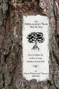 The Appalachian Trail, Step By Step How To Prepare For A Thru Or Long Distance