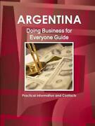 Argentina Doing Business For Everyone Guide - Practical Information And Contact