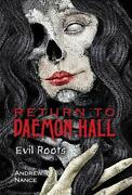 Return To Daemon Hall Evil Roots By Andrew Nance English Hardcover Book Free