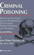 Criminal Poisoning Investigational Guide For Law Enforcement Toxicologists Fo