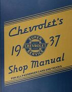 Best Repair Shop Manual For 1937 Chevrolet Car Truck 37 Chevy Service Book