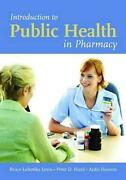 Introduction To Public Health In Pharmacy By Peter D. Hurd English Paperback B
