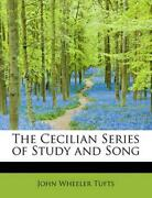 The Cecilian Series Of Study And Song By John Wheeler Tufts English Paperback