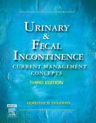 Urinary And Fecal Incontinence Current Management Concepts By Dorothy B. Doughty