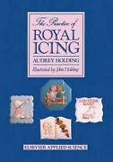 The Practice Of Royal Icing By A. Holding English Hardcover Book Free Shipping