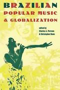 Brazilian Popular Music And Globalization By C. Perrone English Paperback Book F