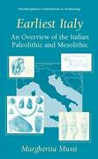 Earliest Italy An Overview Of The Italian Paleolithic And Mesolithic By Margher