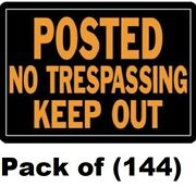144 Hy-ko 813 10 X 14 Aluminum Posted No Trespassing Keep Out Signs