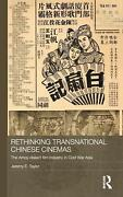 Rethinking Transnational Chinese Cinemas The Amoy-dialect Film Industry In Cold