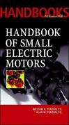 Handbook Of Small Electric Motors By William H. Yeadon English Hardcover Book