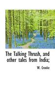 Talking Thrush And Other Tales From India By W. Crooke English Hardcover Boo
