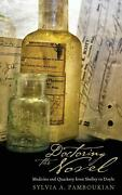 Doctoring The Novel Medicine And Quackery From Shelley To Doyle By Sylvia A. Pa