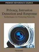 Privacy Intrusion Detection And Response Technologies For Protecting Networks