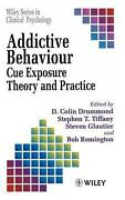 Addictive Behaviour Cue Exposure Theory And Practice By Drummond English Hard