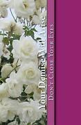 Your Demise Will Arise Donand039t Close Your Eyes By R. Pasinski English Paperback