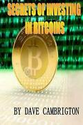 Secrets Of Investing In Bitcoins Engliah Version 1 By Rockky Roy English Pape