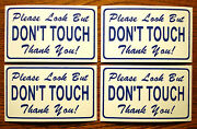 4--please Look But Don't Touch 100 Magnetic Signs For Your Classic Car Blue/whi