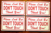 4--please Look But Don't Touch 100 Magnetic Signs For Your Classic Car Red/whi